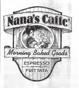 Nana's Caffe'